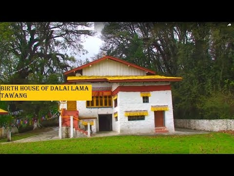 Birth House of Dalai Lama in Tawang, Arunachal Pradesh