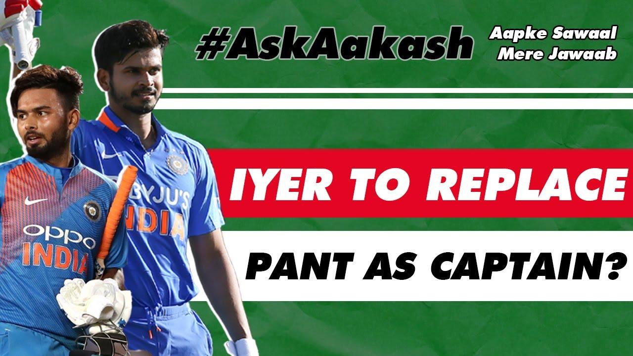 Will Shreyas IYER REPLACE Rishabh PANT as DC CAPTAIN? | #AskAakash | Cricket Q&A