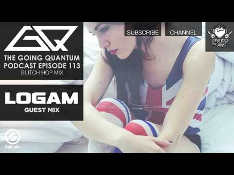 GQ Podcast - Glitch Hop Mix & Logam Guest Mix [Ep.113]