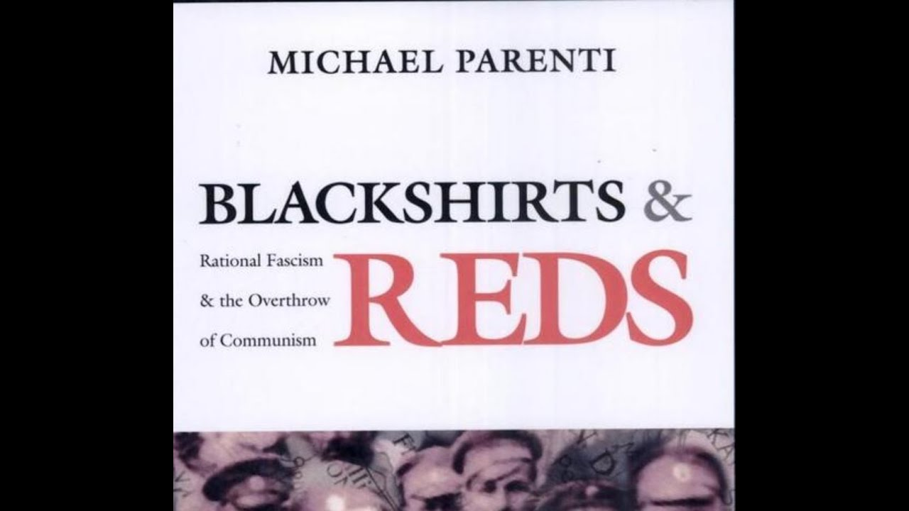 Blackshirts and Reds Rational Fascism and the Overthrow of Communism