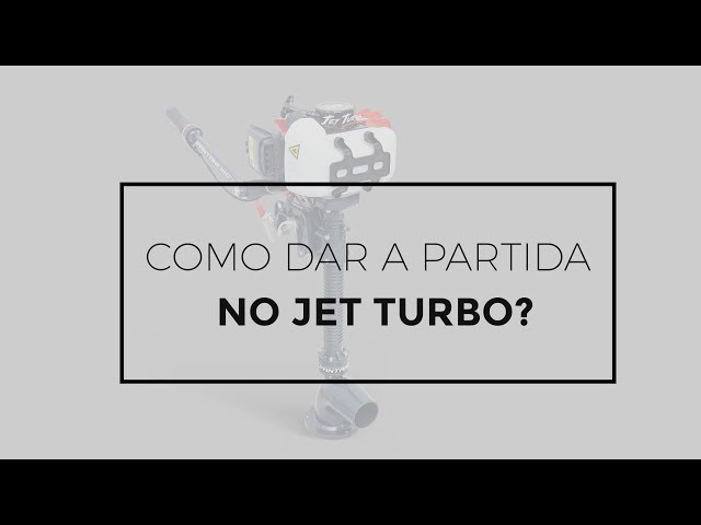 138 - Como dar a partida no Jet Turbo 3.0 hp?