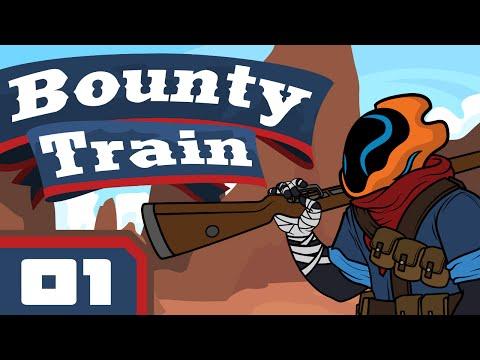 Choo Choo! - Let's Play Bounty Train [Early Access] - Part 1