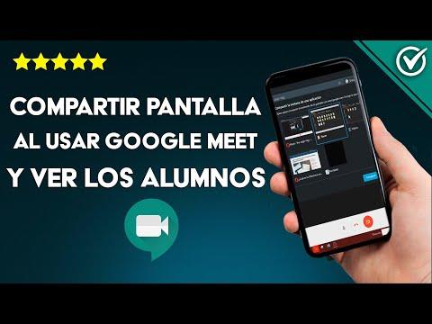 Cómo Compartir Pantalla al Usar Google Meet con Audio y ver los Alumnos