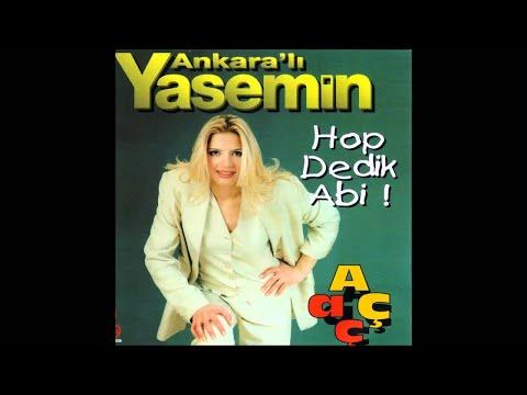 Ankaralı Yasemin-  Ankara Dedikleri
