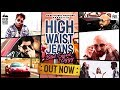 HIGH WAIST JEANS LYRICS – Bilal Saeed | Ziggy Arien