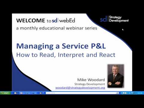 Part 1 of 3: Manage a Service P&L  How to read, interpret and react