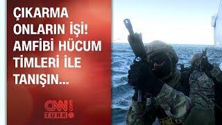 Deniz harekatlarında çıkarma onların işi - Türkiye'nin Özel Birlikleri Belgeseli 5