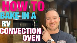 CONVECTION OVEN: [HOW TO] Bake using your Convection Oven (RV FURRION Convention/microwave/combo)