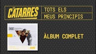 ELS CATARRES - TOTS ELS MEUS PRINCIPIS (ÀLBUM COMPLET) [2018]