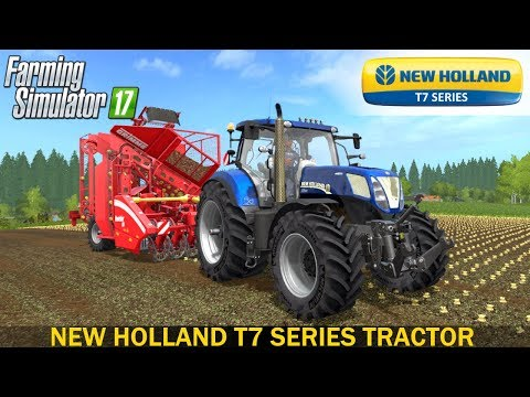 Farming Simulator 17 NEW HOLLAND T7 SERIES TRACTOR