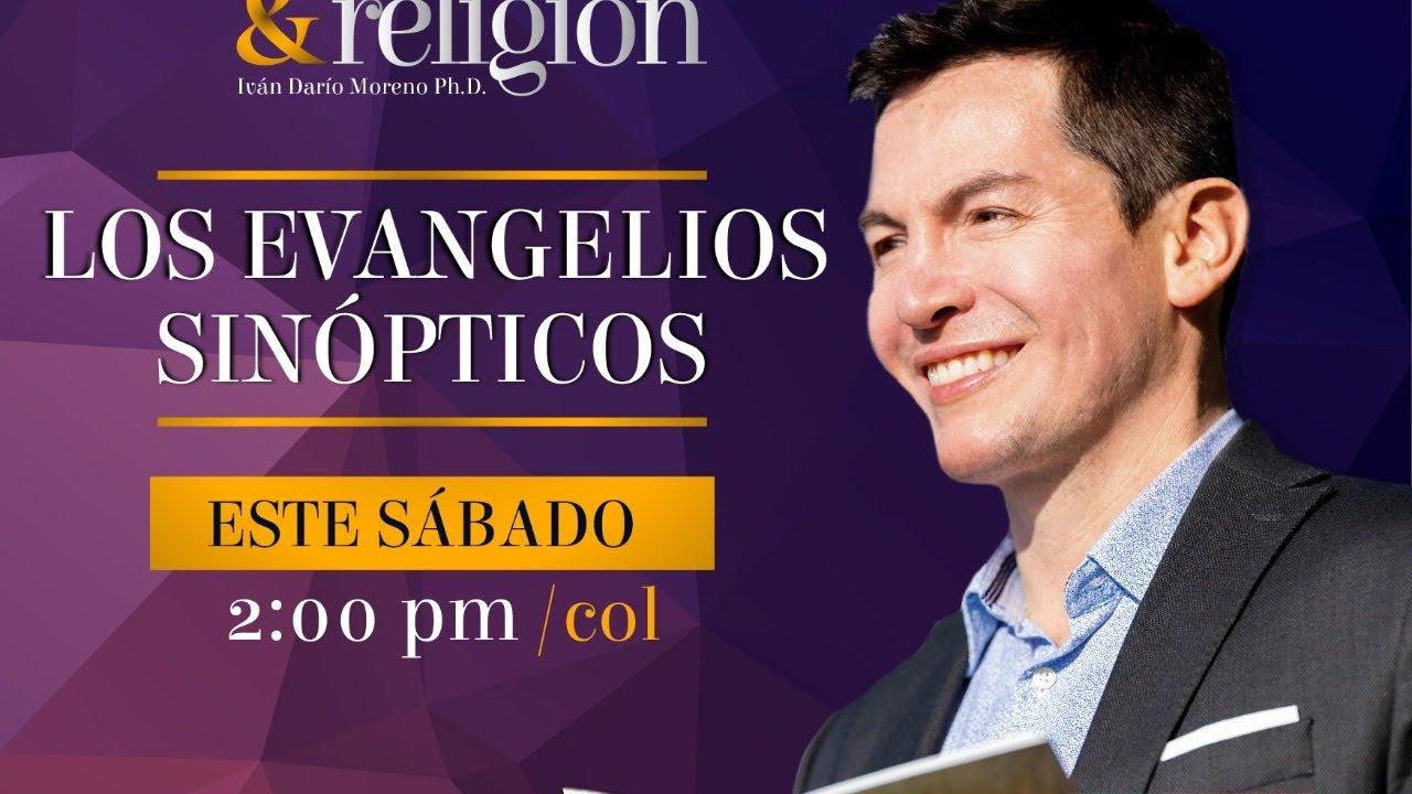 """""""Reconciliando Ciencia y Religión"""" - """"Los Evangelios Sinópticos"""""""