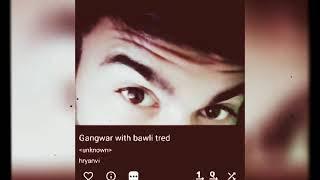  New Haryanvi song    gangwar   bawli tred remix  Vicky kajla   sumit goswami   mp3 