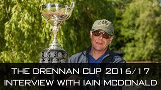 The Drennan Cup 2016/17 - Interview With Winner Iain McDonald