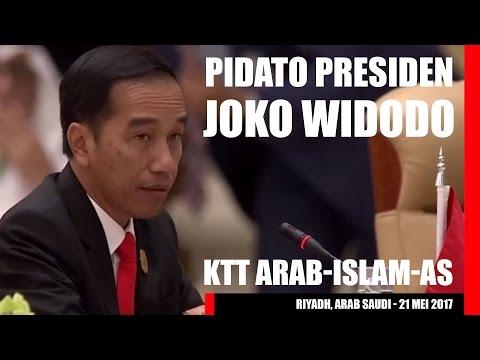 Pidato Presiden Joko (Jokowi) Widodo pada KTT Negara-negara Arab, Islam-AS | Riyadh 21 Mei 2017