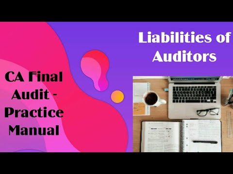 Chapter 7 - Liabilities of Auditors (Practice Manual)