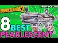Top 8 Best Pearlescent Guns and Weapons in Borderlands 2 Redux With Drop Locations #PumaCounts