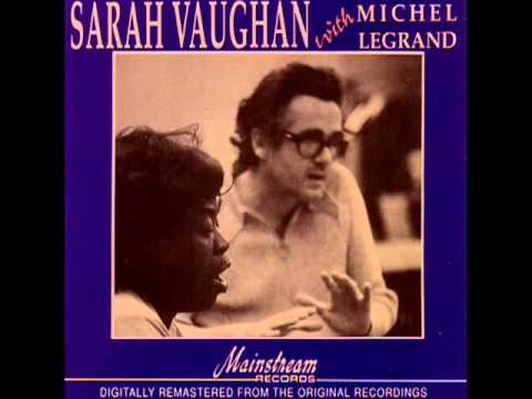 Sarah vaghan & m. legrand-once you've been in love