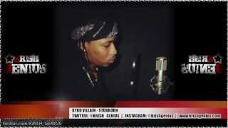 Byrd Villain - Stubborn [Afterlife Riddim] March 2013
