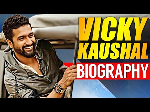 Vicky Kaushal Biography | Bollywood Actor Life Story | Pachtaoge Song