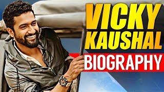 Vicky Kaushal Biography | URI Actor | Real Life Story