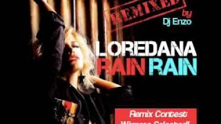 Loredana - Rain Rain (Dj Enzo Remix)