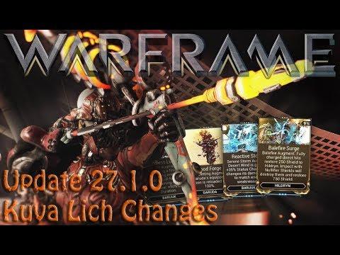Warframe - Update 27.1.0 Kuva Lich Changes thumbnail