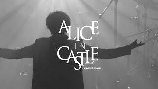 A9 14TH ANNIVERSARY LIVE 「ALICE IN CASTLE」-星の王子と月の城- 2018...