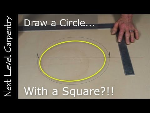 Carpentry 'Magic': Draw a Circle... with a SQUARE?!