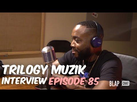 EPISODE 85 - Interview with TRILOGY MUZIK | Illmind BLAPCHAT