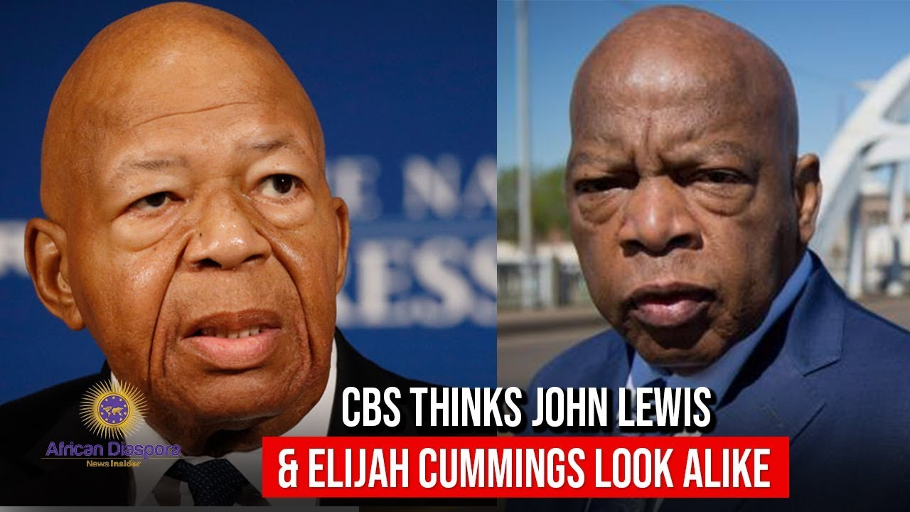 CBS News Realized Rep John Lewis and Elijah Cummings Are 2 Different Black Men;Issues Apology