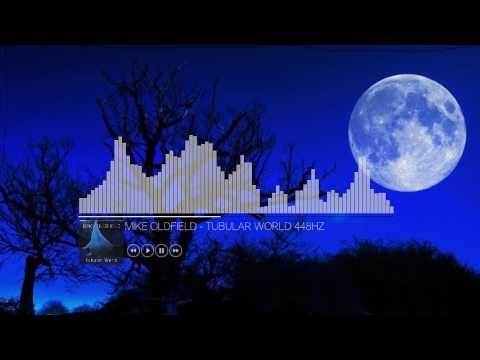 Mike Oldfield - Tubular World (448Hz)