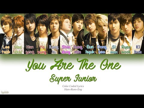 Super Junior (슈퍼주니어) – You Are The One (Color Coded Lyrics) [Han/Rom/Eng]