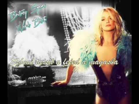 Britney Spears - Work Bitch (magyar felirattal)