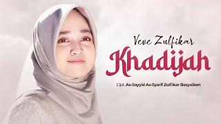 Download Veve Zulfikar - Khadijah ( Official Music Video )