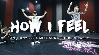How I Feel - PLPS (20syl remix) | Anthony Lee x Mike Song Choreography | Summer Jam Dance Camp 2016
