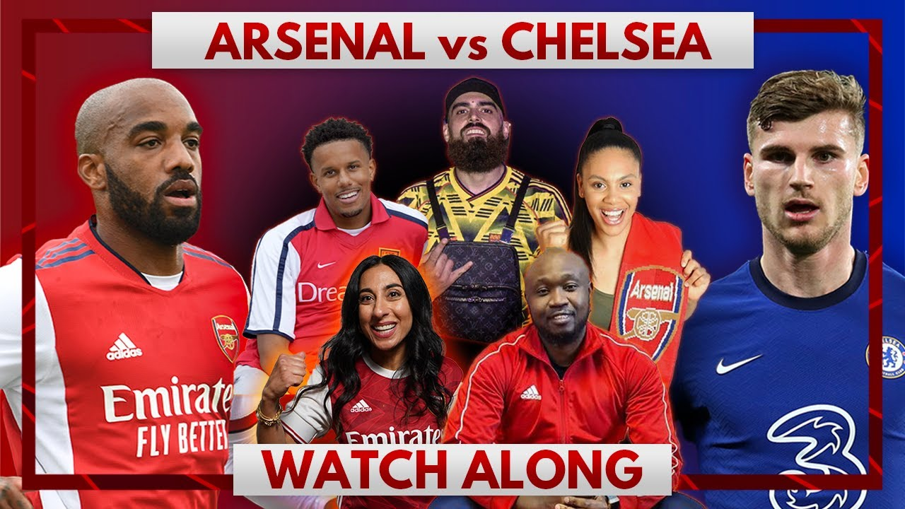 Download Arsenal vs Chelsea   Watch Along Live