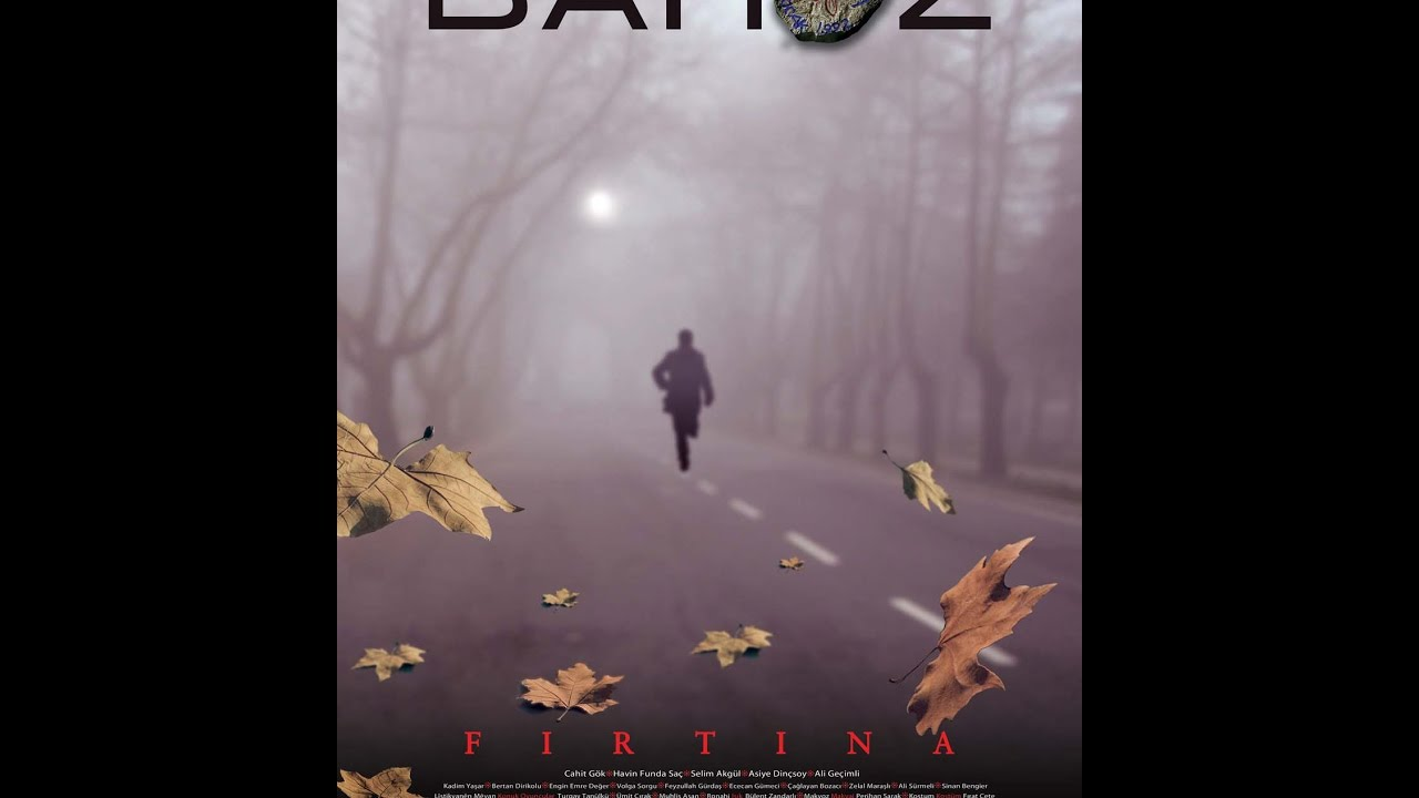 BAHOZ (Fırtına) (The Storm) HD with many subtitles