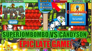 Cover images Superjombombo2 VS. Candys0n! Intense Late Game Bloons TD Battles Gameplay!