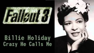 Fallout 3 Radio - Billie Holiday - Crazy He Calls Me