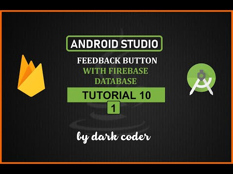 Dark Coder | Feedback App with Firebase  | Android Studio Tutorial 10.1