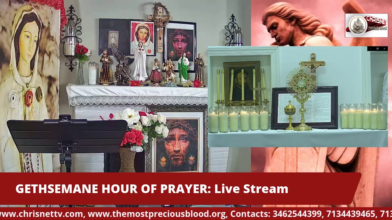 GETHSEMANE HOUR OF PRAYER: Live Stream