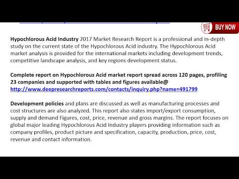 Hypochlorous Acid Industry 2017 Market Size, Growth, Trends and 2022 Forecasts