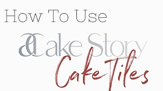 How to Use CakeTiles   Cake Design Tools by ACS