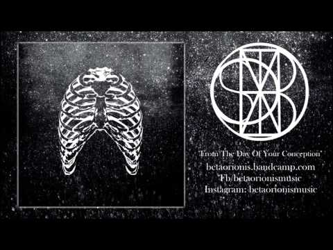 Beta Orionis - From The Day Of Your Conception (Full Album)