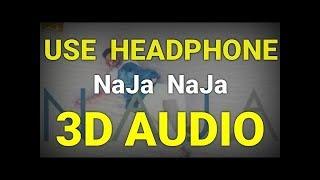 Na Ja - Pav Dharia 3d audio song