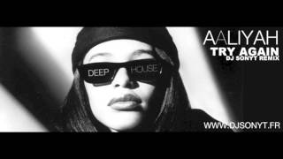 Aaliyah - Try Again (Dj Sonyt Remix)