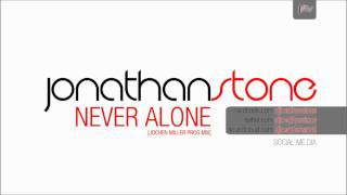 Jonathan stone - Never alone extended