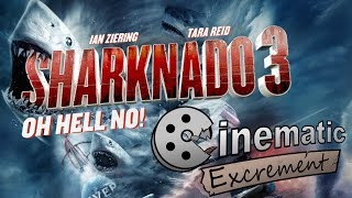 Cinematic Excrement: Episode 77 - Sharknado 3