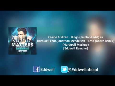 Bingo (Twoloud Edit) vs Echo (Kaaze Remix) (Hardwell Mashup) [Eddwell Remake]