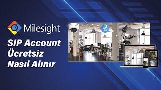 Milesight için SIP Account'u nasıl Alınır(free Acount)
